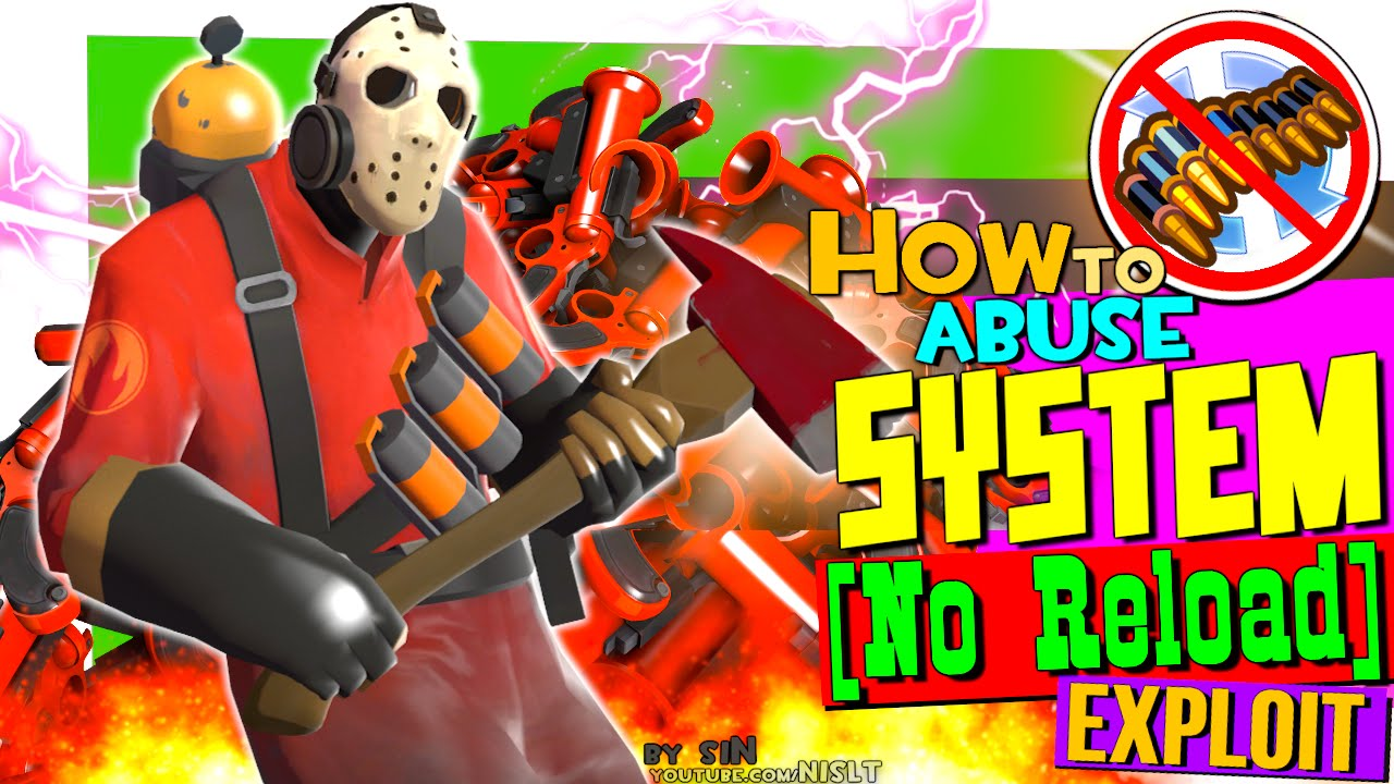 TF2: How to abuse system (No Reload Exploit)