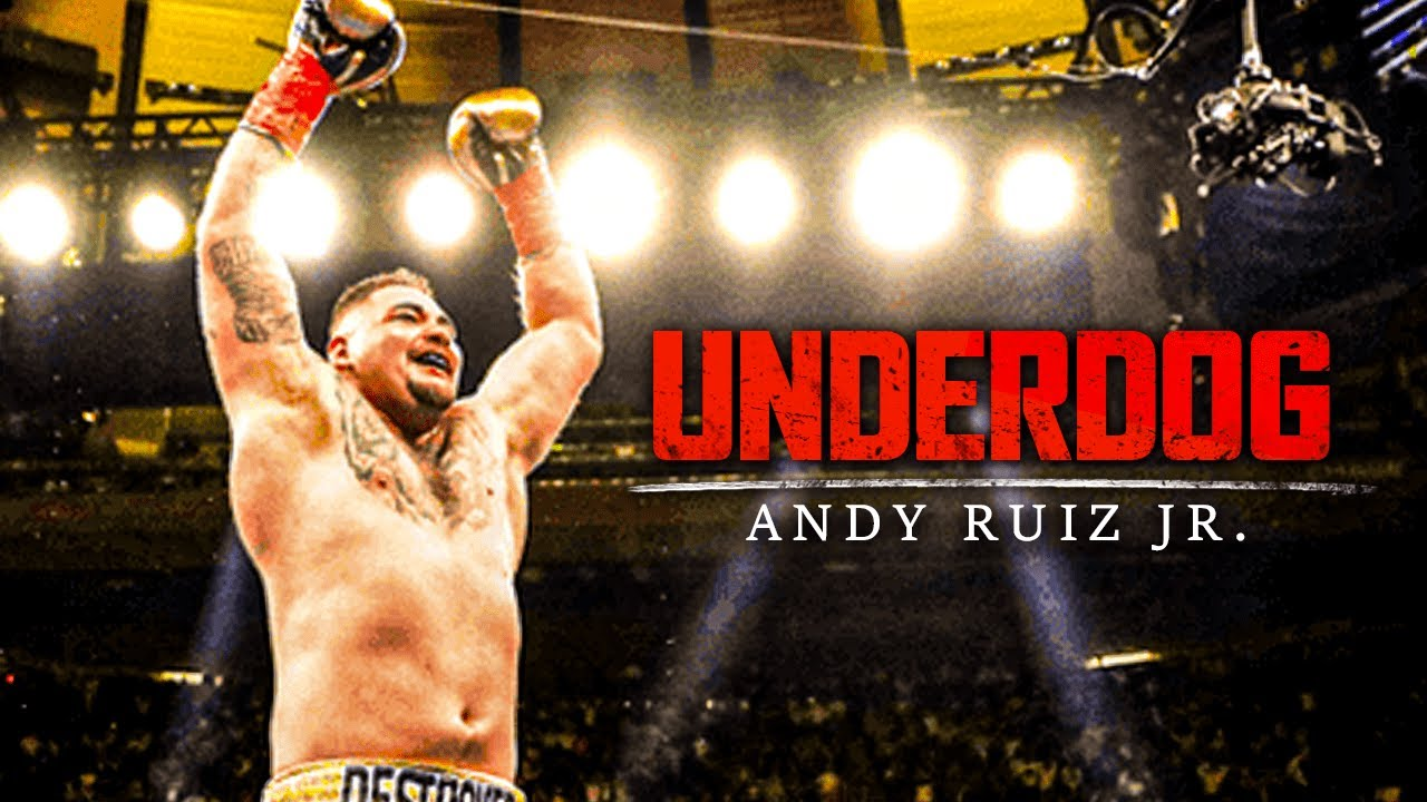 THE UNDERDOG - Andy Ruiz Jr Motivational Video (Ft. Marcus A Taylor)