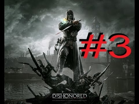 Dishonored - Gameplay- Muy dificil -  3ª parte - Alcantarillas (Español) HD