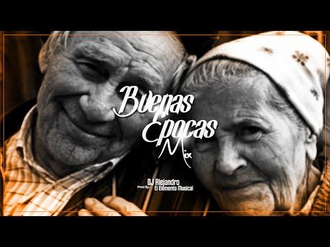 Buenas Epocas Mix By DJ Alejandro - HD Studios |Free Download|