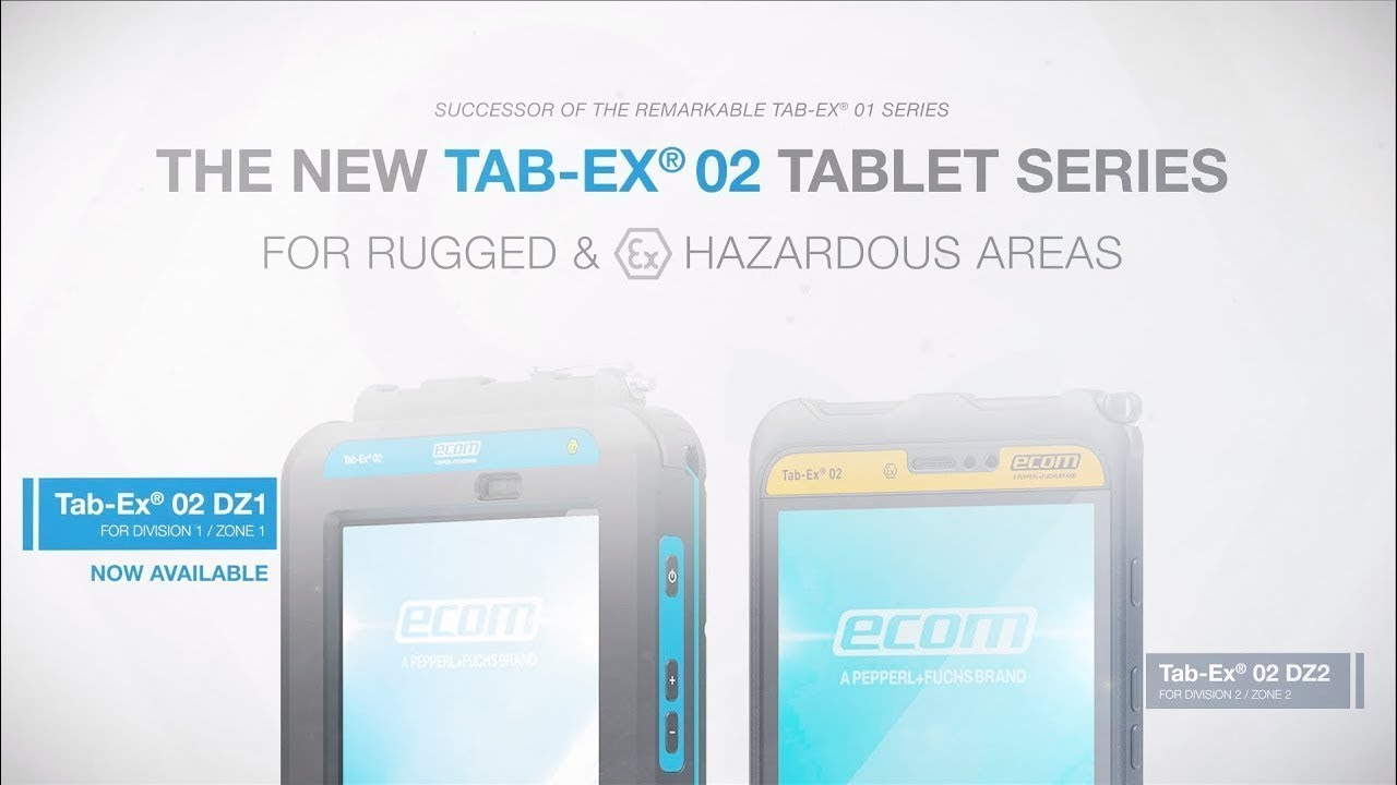 Tab-Ex® 02 DZ2: Rugged Tablet for Zone 2/22 & DIV 2 | ecom instruments