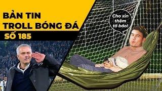Bản tin Troll Bóng Đá số 185: M.U gáy trên sân Juventus còn Việt Nam đá tập trên sân Lào