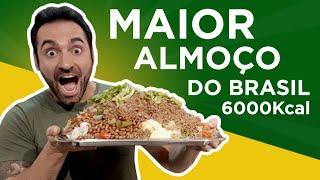 O maior almoço do Brasil!! (5kg, 6000kcal)