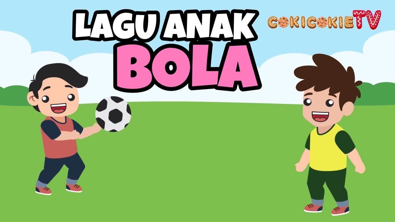 LAGU ANAK   BOLA [Official Music & Video]