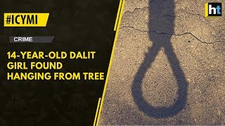 14-year-old Dalit girl found hanging from a tree