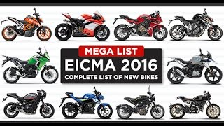 EICMA 2016 – Complete List of New Bikes | News For BIKES EICMA 2016