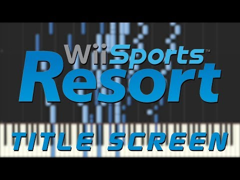 Wii Sports Resort - Title Screen [Synthesia]