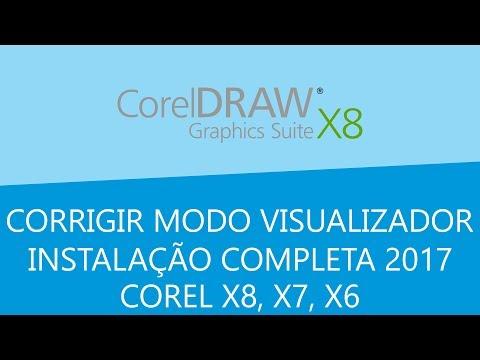Instalação 100% Corel Draw X8 e Correção de modo visualizador (2017)
