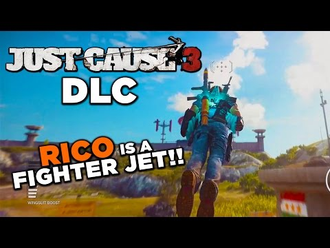 Just Cause 3's DLC Turns Rico Into a Fighter Jet!