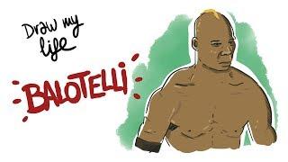 Mario balotelli - draw my life