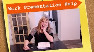 Work Presentation Help - The Office Life