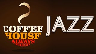 Coffee House JAZZ ─ Nakakarelaks na Cafe sa JAZZ Music para sa Trabaho, pag-Aaral ─ Retro Mood