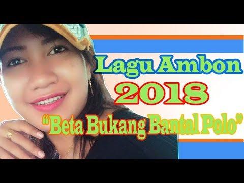 Lagu Ambon 2018 | Beta Bukang Bantal Polo | Clara | Lirik