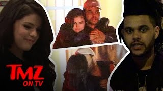 Repeat youtube video Selena Gomez and The Weeknd Dating? Check Out The Make Out Pics! | TMZ TV