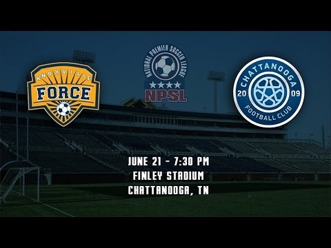 Knoxville Force at Chattanooga FC, June 21, 2014