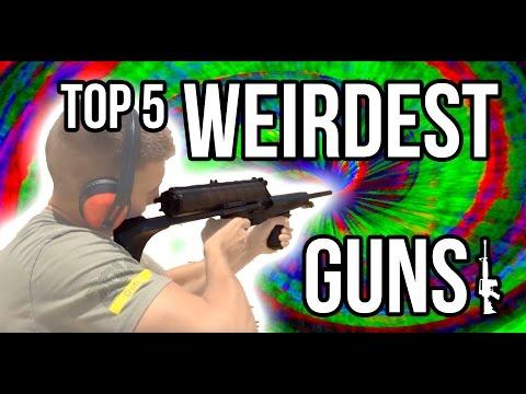 Top 5 Weirdest Guns
