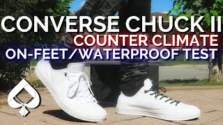 "Converse Chuck Taylor All-Star 2 Low White ""Counter Climate"" On-Feet/Waterproof Test"
