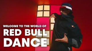 Welcome To The World Of Red Bull Dance