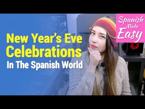 5 Countries & Their New Year's Eve Celebrations [Spanish Lessons]