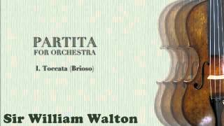 Partita for Orchestra I. Toccata—Sir William Walton