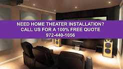 Best Home Theater Installation Company Dallas Texas 972-440-1056