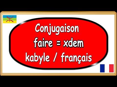 Conjugaison kabyle berbère, verbe faire = xdem