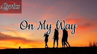 Alan Walker, Sabrina Carpenter & Farruko - On My Way (Clean - Lyrics)