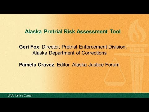 Alaska Pretrial Risk Assessment Tool
