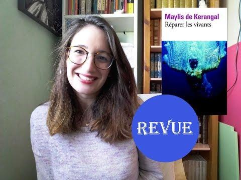 REVUE📖| Reparer les vivants ● Maylis de Kerangal