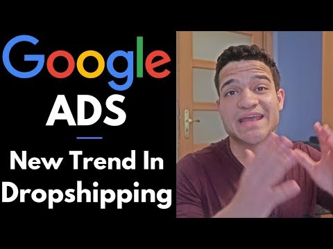 GOOGLE ADS: Why They Work for Dropshipping (The Next Trend in Shopify Dropshipping 2019) thumbnail