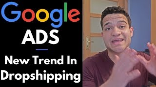 Baixar The New Trend In Dropshipping 2019: GOOGLE ADS
