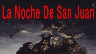 La Noche De San Juan Pruebas Y Rituales