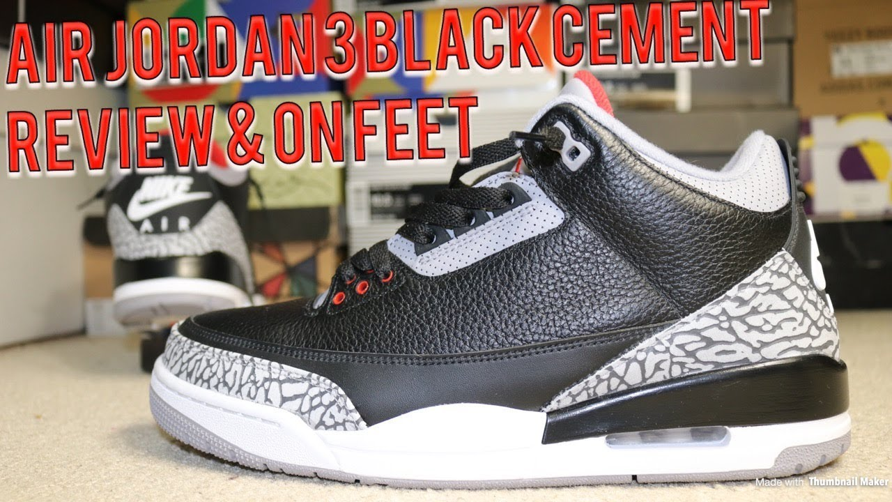 huge selection of a1d98 44ad2 AIR JORDAN 3 - BLACK CEMENT REVIEW & DOPE ON FEET!!