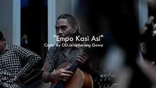 Download lagu Empo kasi asi - cover By OrkesDaerah Je'ne Berang Gowa