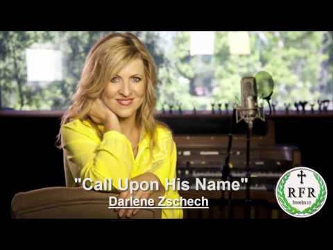 Darlene Zschech - Call Upon His Name (With Lyrics)