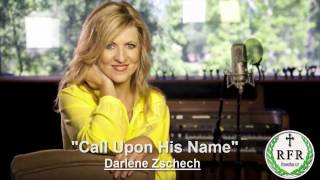 Watch Darlene Zschech Call Upon His Name video