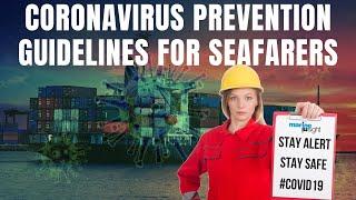 Covid-19 Preventive Measures -- Guidelines for Seafarers