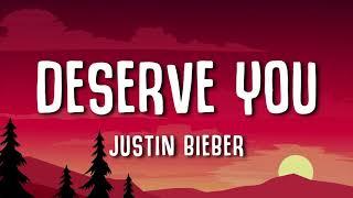 Download Justin Bieber - Deserve You | LYRICS