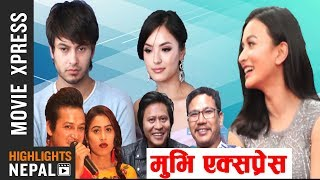 MOVIE XPRESS EP 471 | Report On Lily Bily, Nepte, Timi Sanga, Damaruko Dandibiyo | Paras Paudel