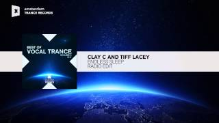 Clay C & Tiff Lacey - Endless Sleep (Edit) Best of Vocal Trance 2014 Vol 2