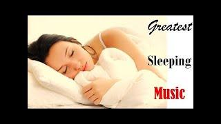 The Very Best Instrumental Music For Relaxing Sleep 🎹 Relaxing Sleep Music