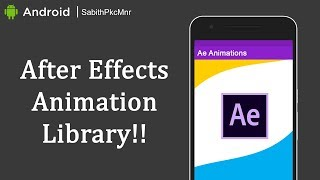 After Effects Animation for Android Splash Screen | Android Studio 3.0 | Android Libraries Tutorials