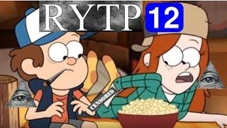 {Gravity Falls} RYTP#12