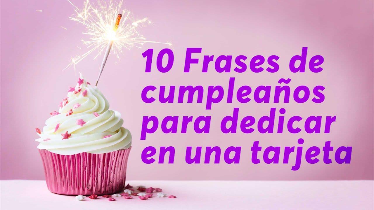 10 Frases de cumpleaños para dedicar en una tarjeta YouTube