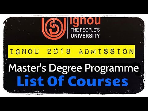 IGNOU MASTER'S COURSES LIST OF 2018 IGNOU ADMISSION FOR JANUARY SESSION