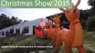 CHRISMAS SHOW 2015 - CALATRAVA SCHOOL