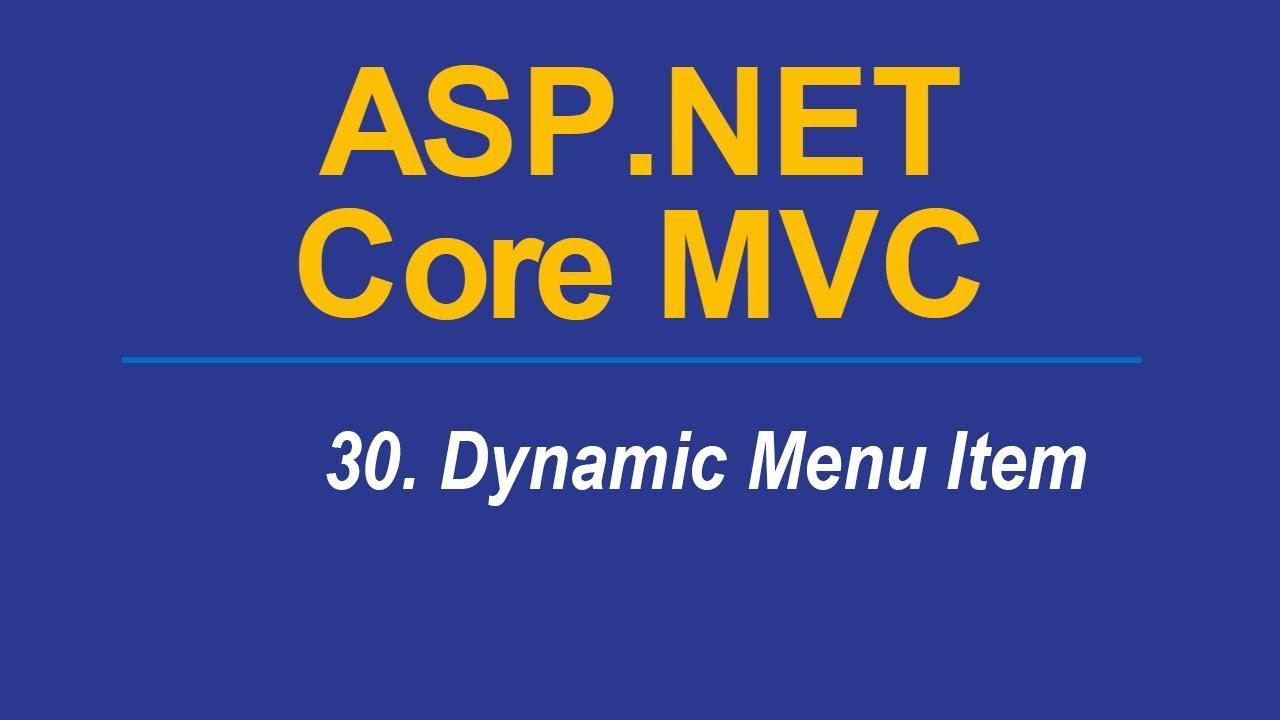 30  DYNAMIC MENU ITEM - Asp Net CORE MVC