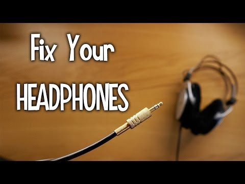 How to Fix Headphones - A Detailed Guide
