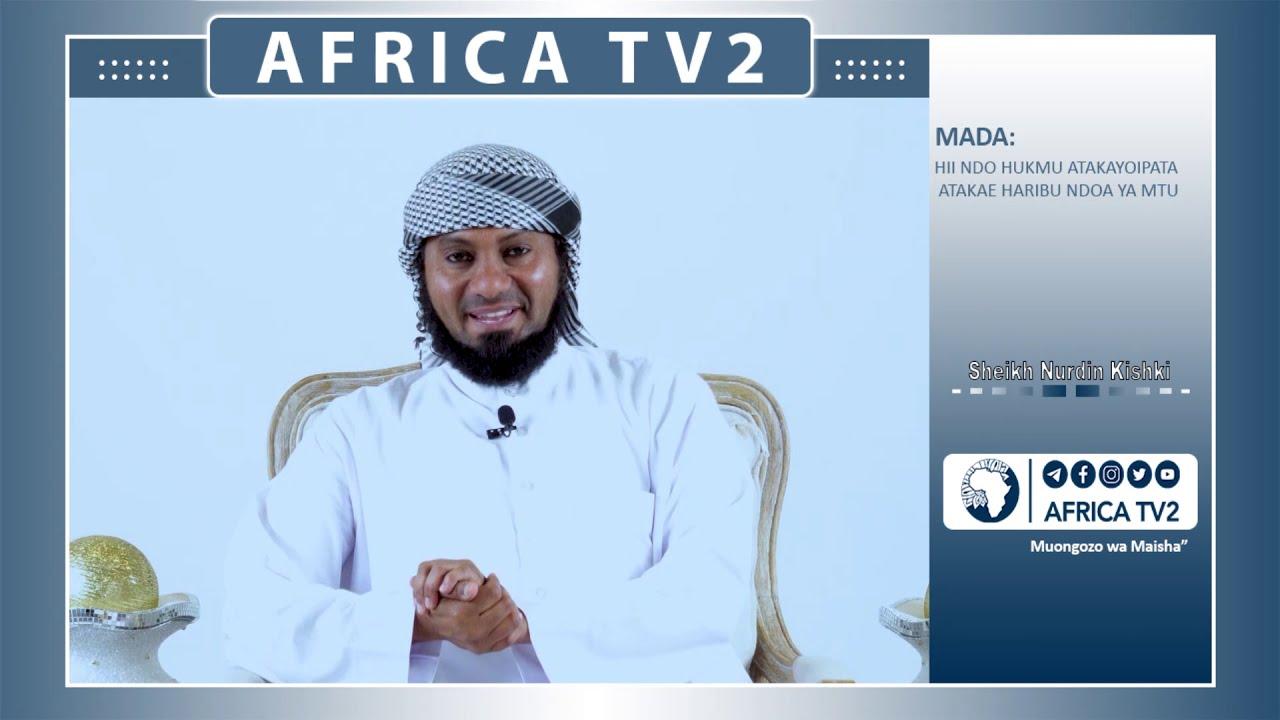 Download Sheikh Nurdin Kishki | Hii ndio hukumu atakayoipata mwenye kuharibu ndoa ya mtu | AfricaTV2