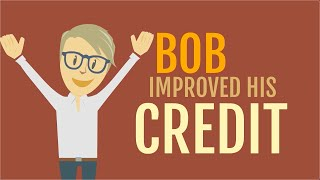 Bob Improved His Credit!